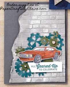 All geared up stamp set, cards for men, scrapbook page inspiration, easy to make cards,  scrapbook pages for men, easy scrapbook pages. first car scrapbook layouts, birthday scrapbook layouts.