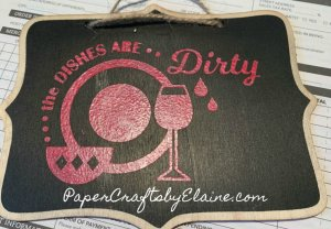 Dirty Dishes Wooden Sign Kit, easy wooden sign kit, DIY wooden sign, dishwasher signs.