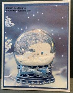 globle Christmas, Still Scene Bundle from Stampin' Up,  snow globe, Winter snow globe,  greeting cards, handmade greeting card, greeting cards for the holiday,  elegant greeting cards,  greeting cards for winter,  snow globe fun, PapercraftsbyElaine.com